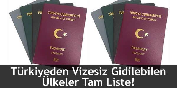 Türkiyeden Vizesiz Gidilebilen Ülkeler Tam Liste!