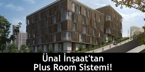 Ünal İnşaat'tan Plus Room Sistemi!