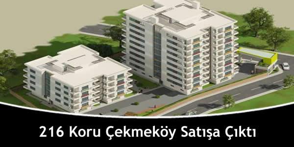 216 Koru Çekmeköy Satışa Çıktı