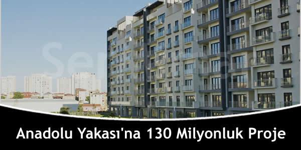 Anadolu Yakası'na 130 Milyonluk Proje