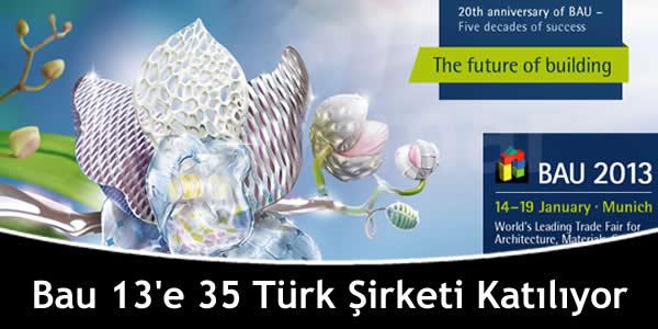Bau 13'e 35 Türk Şirketi Katılıyor