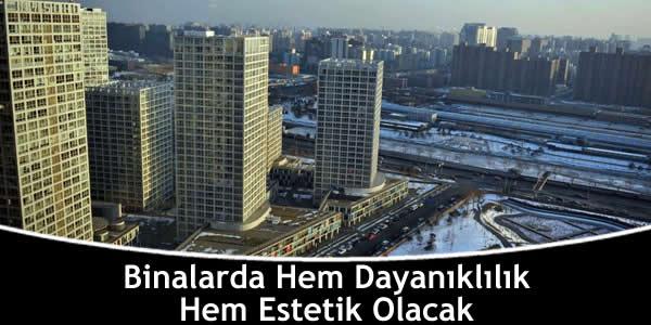 Binalarda Hem Dayanıklılık Hem Estetik Olacak
