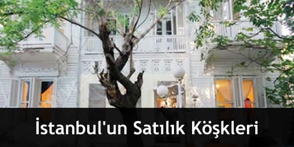 İstanbul'un Satılık Köşkleri
