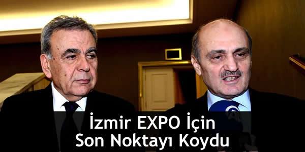 İzmir EXPO İçin Son Noktayı Koydu