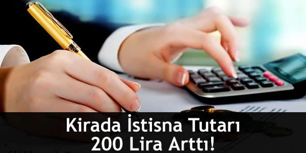 Kirada İstisna Tutarı 200 Lira Arttı!