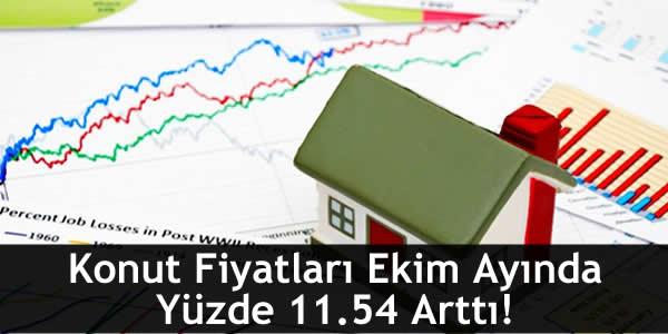 Konut Fiyatları Ekim Ayında Yüzde 11.54 Arttı!