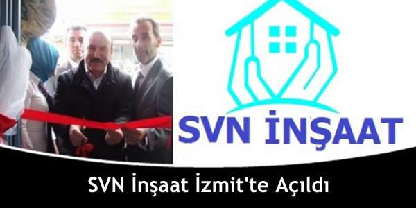 svn-insaat-izmitte-acildi