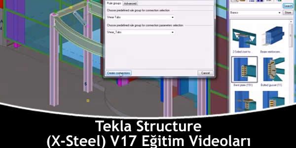 Tekla Structure (X-Steel) V17 Eğitim Videoları FULL HD