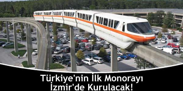 turkiyenin-ilk-monorayi-izmirde-kurulacak