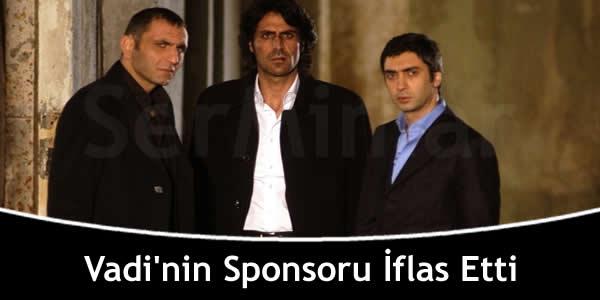 Vadi'nin Sponsoru İflas Etti