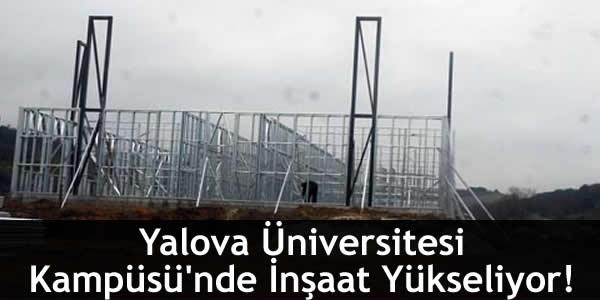 yalova-universitesi-kampusunde-insaat-yukseliyor