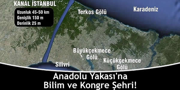 Anadolu Yakası'na Bilim ve Kongre Şehri!