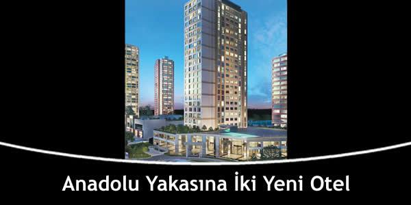 Anadolu Yakasına İki Yeni Otel