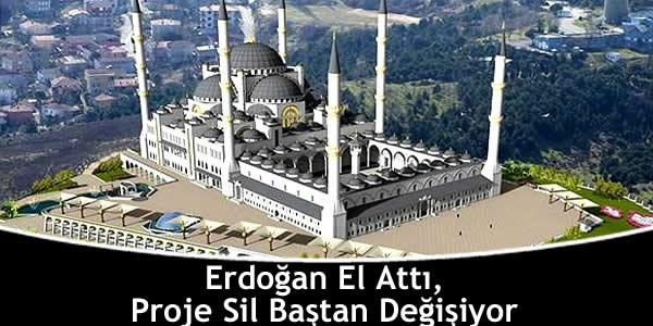 Erdoğan El Attı, Proje Sil Baştan Değişiyor