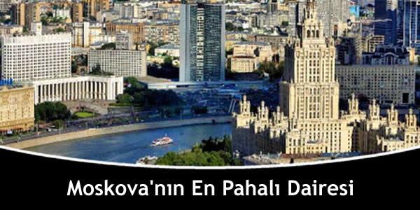 Moskova'nın En Pahalı Dairesi