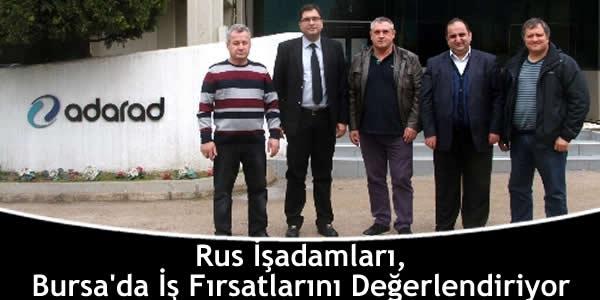 Rus İşadamları, Bursa'da İş Fırsatlarını Değerlendiriyor