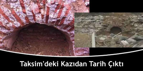 Taksim'deki Kazıdan Tarih Çıktı