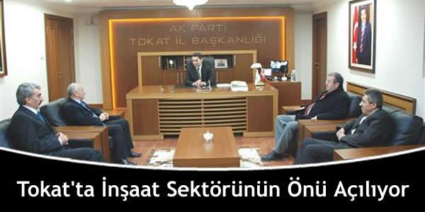 Tokat'ta İnşaat Sektörünün Önü Açılıyor