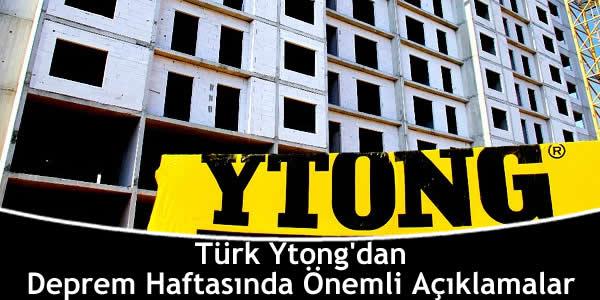 Türk Ytong'dan Deprem Haftasında Önemli Açıklamalar