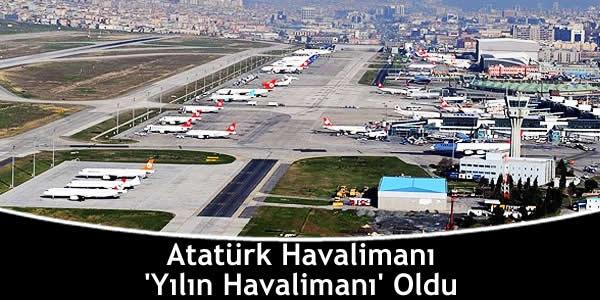 Atatürk Havalimanı 'Yılın Havalimanı' Oldu