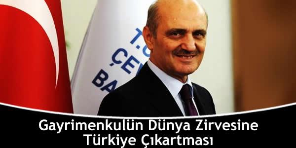 Gayrimenkulün Dünya Zirvesine Türkiye Çıkartması