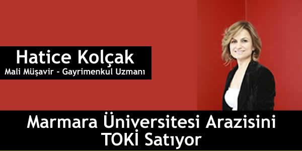 Marmara Üniversitesi Arazisini TOKİ Satıyor
