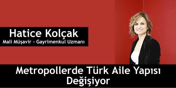 Metropollerde Türk Aile Yapısı Değişiyor