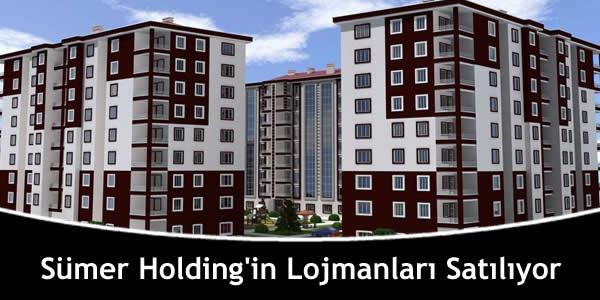 Sümer Holding'in Lojmanları Satılıyor