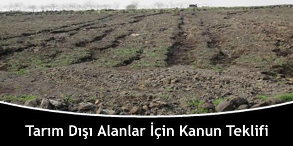 Tarım Dışı Alanlar İçin Kanun Teklifi