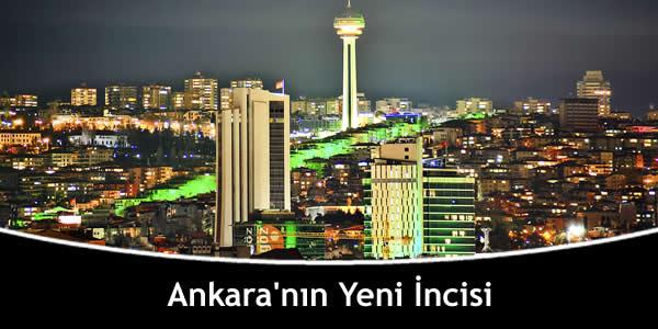 Ankara'nın Yeni İncisi