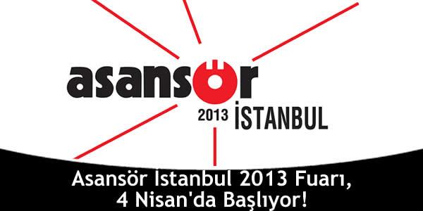 Asansör İstanbul 2013 Fuarı, 4 Nisan'da Başlıyor!