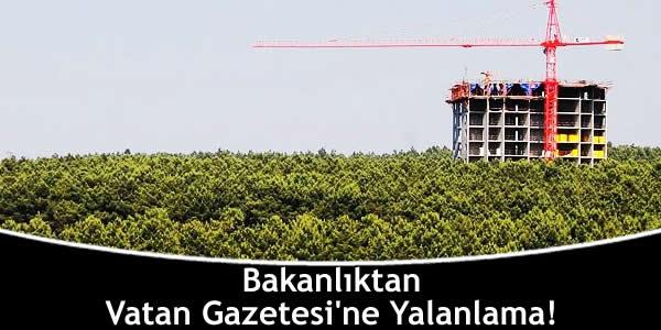 Bakanlıktan Vatan Gazetesi'ne Yalanlama!