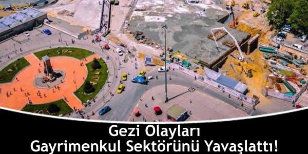 Gezi Olayları Gayrimenkul Sektörünü Yavaşlattı!