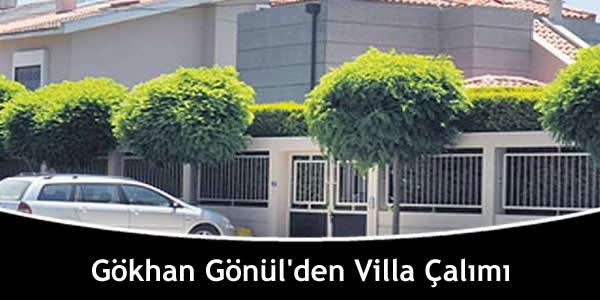 Gökhan Gönül'den Villa Çalımı