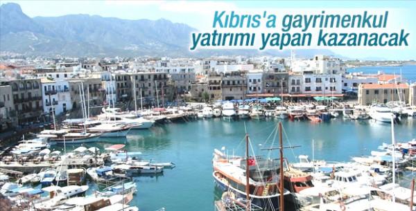 Kıbrıs'a Yatırım Yapan Kazanacak