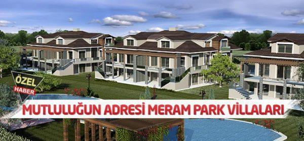 Dekor Yapı Mutluluğun Adresi: Meram Park Villaları