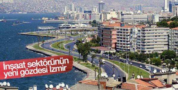 İnşaat Sektörünün Gözü İzmir'de