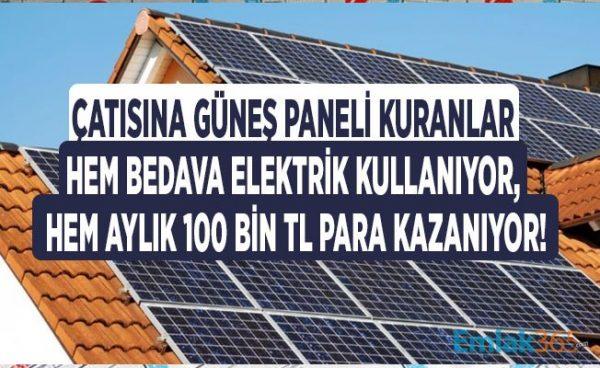 Evinin Çatısına Güneş Paneli Kurdu, Ayda 100 Bin TL Kazandı!